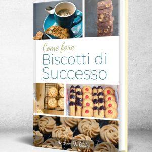 come fare biscotti di successo